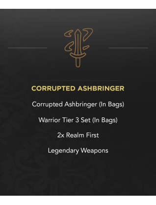 Warrior - Corrupted Ashbringer (In Bag) - Tier 3 Dreadnaught Set (In Bag) - 2x Realm First - Legendary Weapons